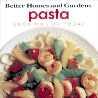 Pasta: Cooking for Today