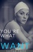 You're What I Want (Y.A. #4)
