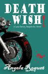 Death Wish by Angela Roquet