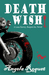 Death Wish (Lana Harvey, Reapers Inc. #5)