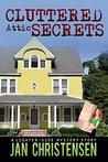 Cluttered Attic Secrets (Tina Tales Book 3)