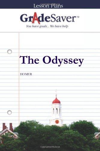 GradeSaver (TM) Lesson Plans: The Odyssey
