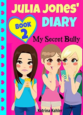 My Secret Bully / My Secret Dream(Julia Jones Diary 1-2)