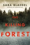 The Killing Forest by Sara Blaedel