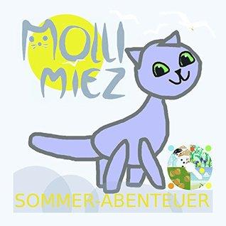 Molli Miez Sommer-Abenteuer (Jahreszeiten mit Molli Miez 2)