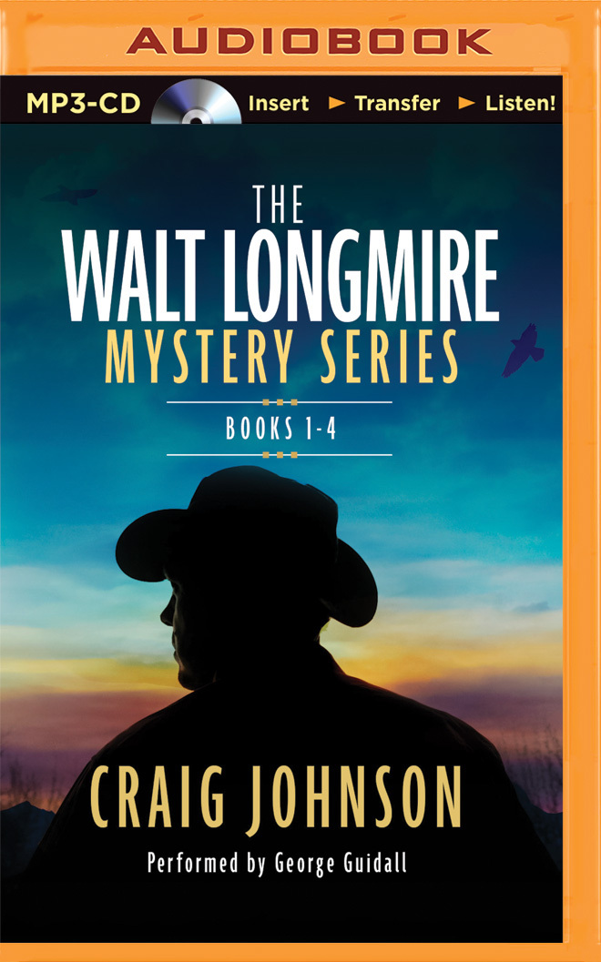 The Walt Longmire Mystery Series Boxed Set Volume 1-4: The Cold Dish, Death Without Company, Kindness Goes Unpunished, Another Man's Moccasins (Walt Longmire, #1-4)