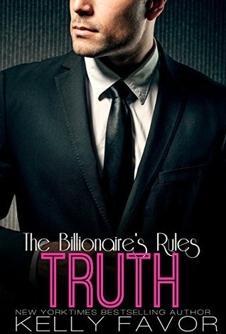 TRUTH (The Billionaire's Rules, Book 3)