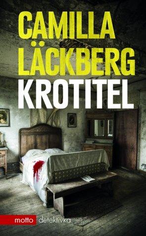 Krotitel (Erika Falcková & Patrik Hedström, #9)