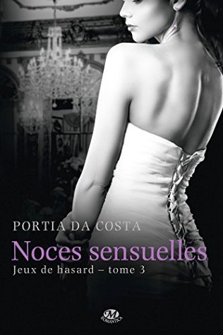 Noces sensuelles: Jeux de hasard, T3