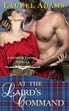 At The Laird's Command (Sword and Thistle Book 3)