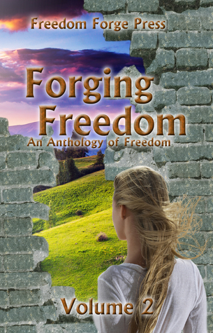 Forging Freedom 2