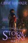 Storm in the Sky (The Book of Coming Forth by Day #2)