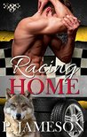 Racing Home (Dirt Track Dogs, #3)