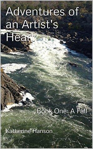 adventures-of-an-artist-s-heart-book-one