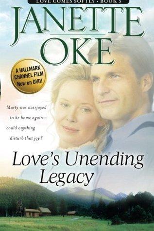 Love's Unending Legacy by Janette Oke