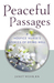 Peaceful Passages by Janet Wehr