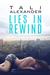 Lies in Rewind (Audio Fools, #2) by Tali Alexander