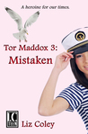 Mistaken (Tor Maddox #3)