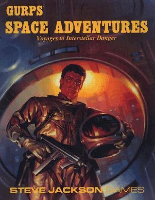 GURPS Space Adventures: Voyages to Interstellar Danger