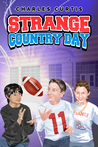 Strange Country Day by Charles Curtis