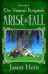 Arise to Fall (The Varsian Kingdom #1)