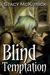 Blind Temptation (Bitten by...