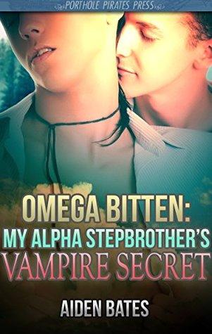 My Alpha Stepbrother's Vampire Secret (Omega Bitten #1)