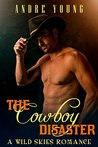 The Cowboy Disaster