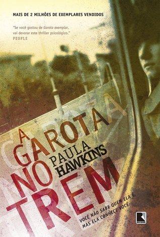 A Garota no Trem by Paula Hawkins