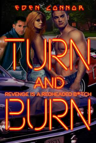 Turn & Burn (The 'Cuda Confessions, #2)