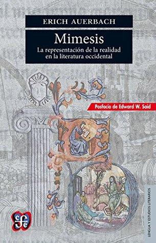 Mimesis. La representación de la realidad en la literatura occidental