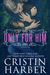 Only for Him by Cristin Harber