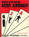 GURPS Wild Cards: Aces Abroad