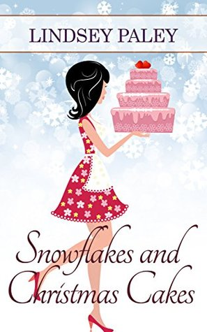 Snowflakes and Christmas Cakes(Camille Carter 1)