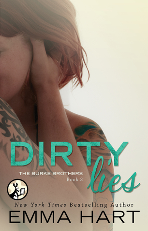 Dirty Lies (The Burke Brothers, #3)