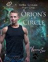 Orion's Circle by Victoria Sue