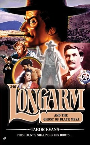 Longarm and the Ghost of Black Mesa (Longarm, #346)