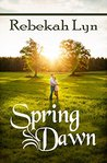Spring Dawn (Seasons of Faith #3)