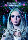 Sky Woman: Book One of the Seeder Saga