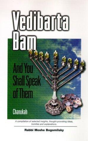 Vedibarta Bam: And You Shall Speak of Them - Chanukah