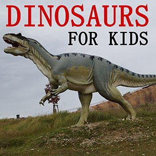 Children's Books: Dinosaurs for Kids [dinosaur books for kids]