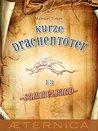 Kurze Drachentöter - Sammelband: Drachenjagd - Winterdrachenfest - Der Oenkerschreck