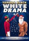 White Drama
