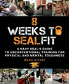 8 Weeks to SEALFI...