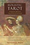 Holistic Tarot: A...