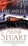 Fire and Ice by Anne Stuart