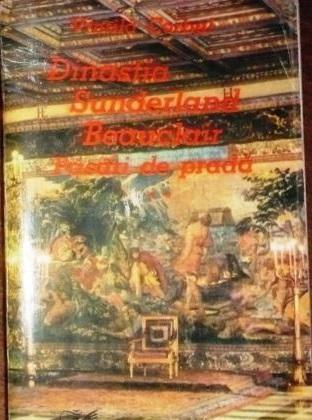 Dinastia Sunderland-Beauclair: Pasari de prada 3