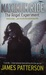 The Angel Experiment (Maximum Ride, #1) by James Patterson