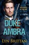 The Duke of Ambra (Mercenaries of Fortune, #3)