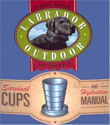 Survival Cups and Hydration Manual: Classic, Rugged, Dependable with Mug and Booklet
